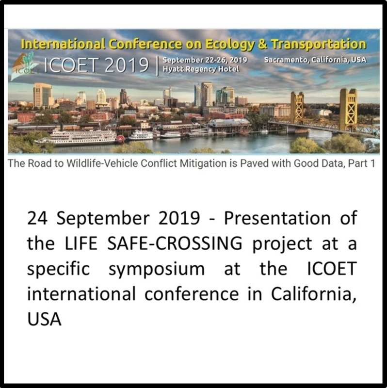 24 September 2019 - Presentation of the LIFE SAFE-CROSSING project at a specific symposium at the ICOET international conference in California, USA